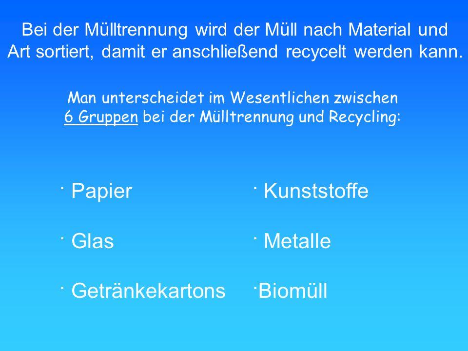 Bei der Mülltrennung wird der Müll nach Material und Art sortiert, damit er anschließend recycelt werden kann. Man unterscheidet im Wesentlichen zwisc