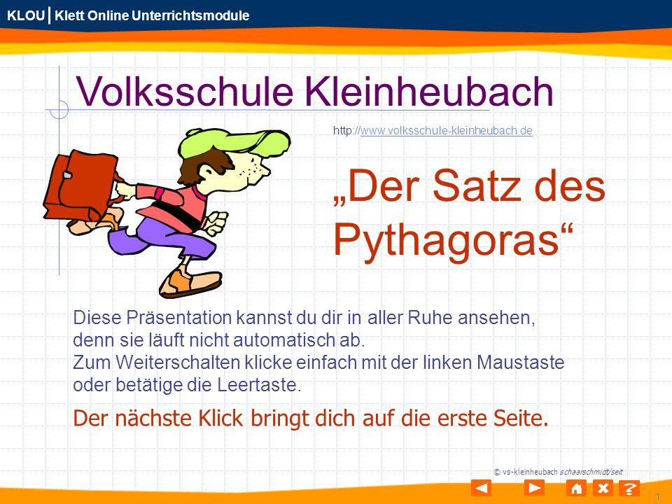1 KLOU Klett Online Unterrichtsmodule © vs-kleinheubach schaarschmidt/seit Volksschule Kleinheubach Diese Präsentation kannst du dir in aller Ruhe ans