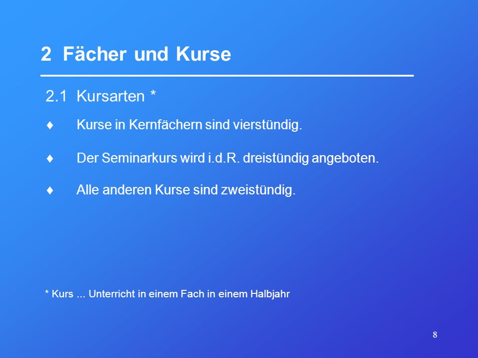 9 2 Fächer und Kurse __________________________________ 2.2 Kernfächer Deutsch Mathematik eine Fremdsprache eine weitere Fremdsprache oder Naturwissenschaft (Bio, Ch, Phy) ein beliebiges weiteres Fach des Pflichtbereichs In den 4 Halbjahren der Kursstufe müssen im Umfang von je 4 Wochenstunden 5 Kernfächer belegt werden: