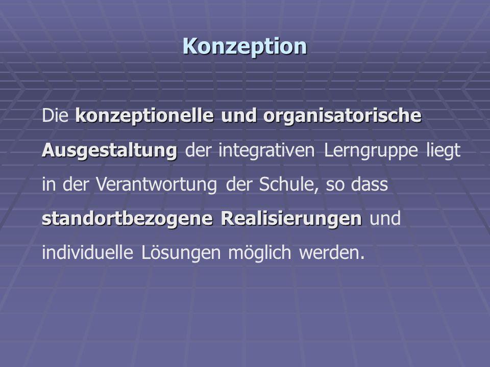 Konzeption konzeptionelle und organisatorische Ausgestaltung standortbezogene Realisierungen Die konzeptionelle und organisatorische Ausgestaltung der