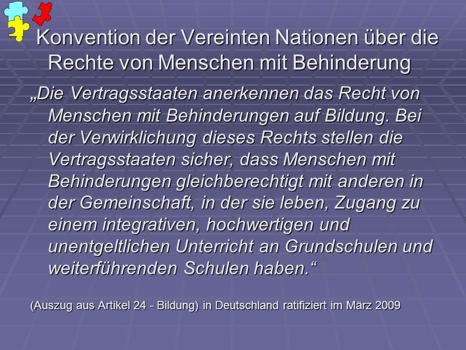 Konvention der Vereinten Nationen über die Rechte von Menschen mit Behinderung Konvention der Vereinten Nationen über die Rechte von Menschen mit Behi