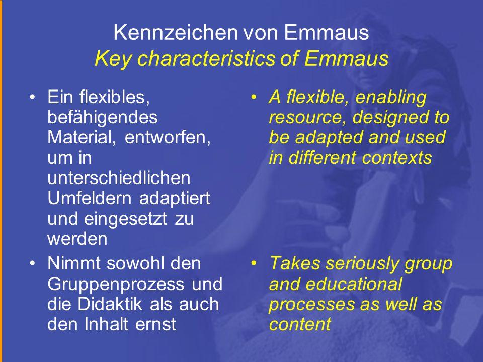 Kennzeichen von Emmaus Key characteristics of Emmaus Ein flexibles, befähigendes Material, entworfen, um in unterschiedlichen Umfeldern adaptiert und