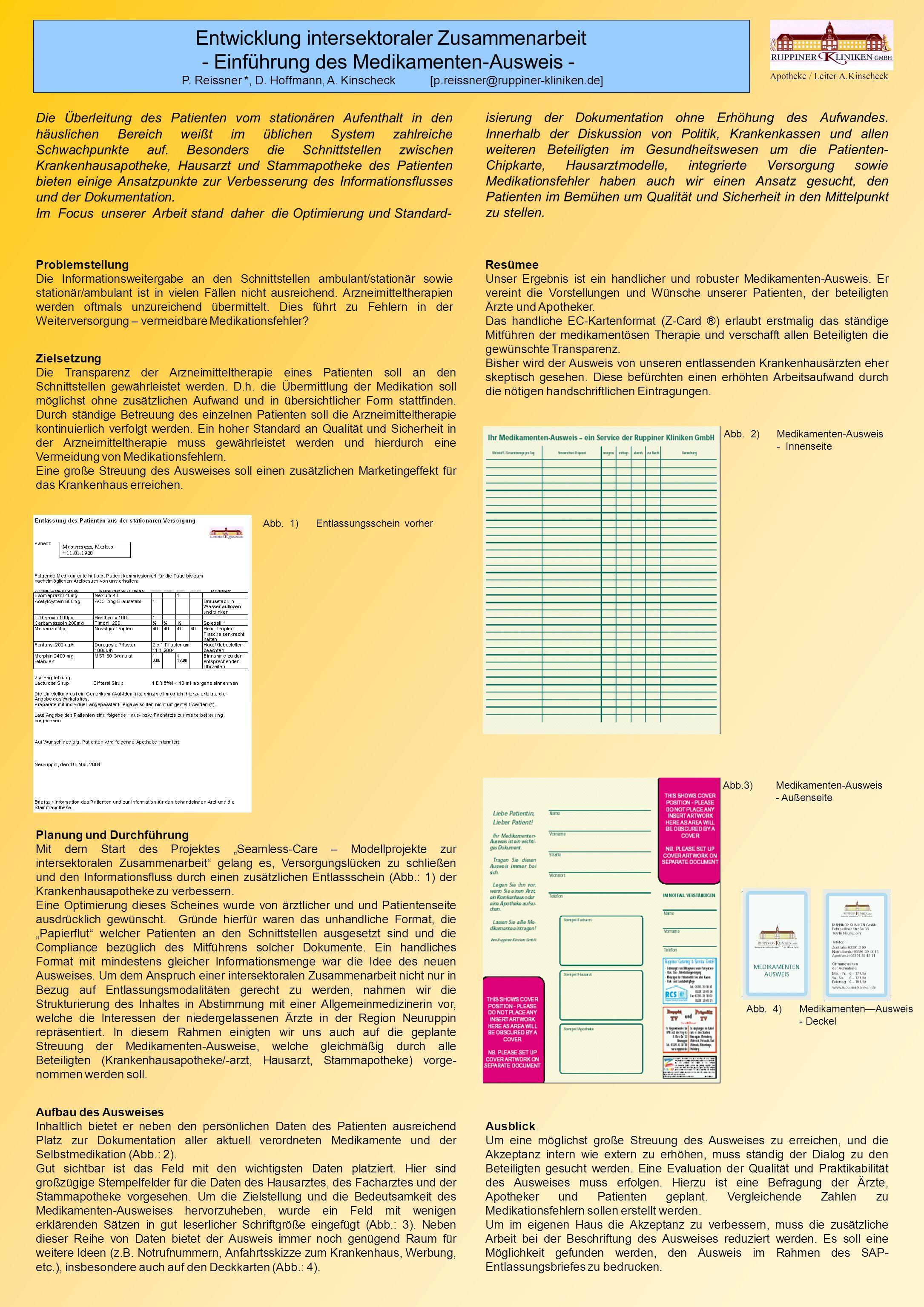 Entwicklung intersektoraler Zusammenarbeit - Einführung des Medikamenten-Ausweis - P. Reissner *, D. Hoffmann, A. Kinscheck [p.reissner@ruppiner-klini