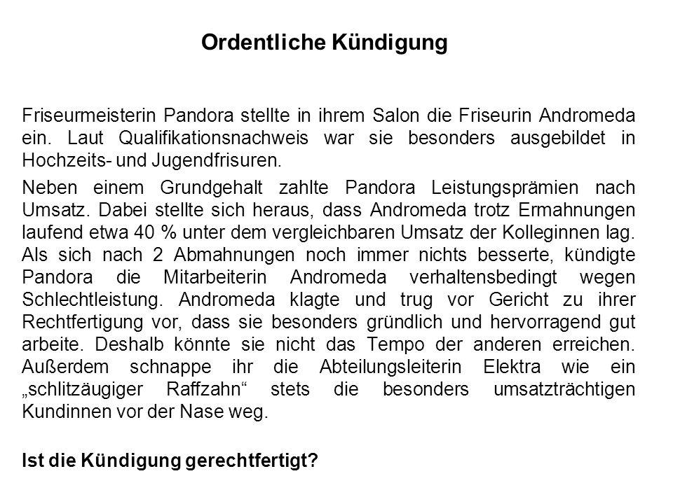 Friseurmeisterin Pandora stellte in ihrem Salon die Friseurin Andromeda ein. Laut Qualifikationsnachweis war sie besonders ausgebildet in Hochzeits- u