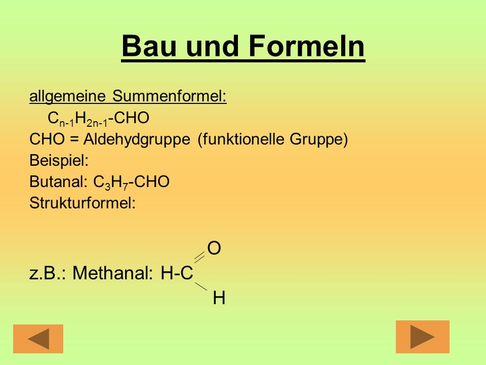 Eigenschaften und Bedeutungen Aldehydgruppe = polar d.h.