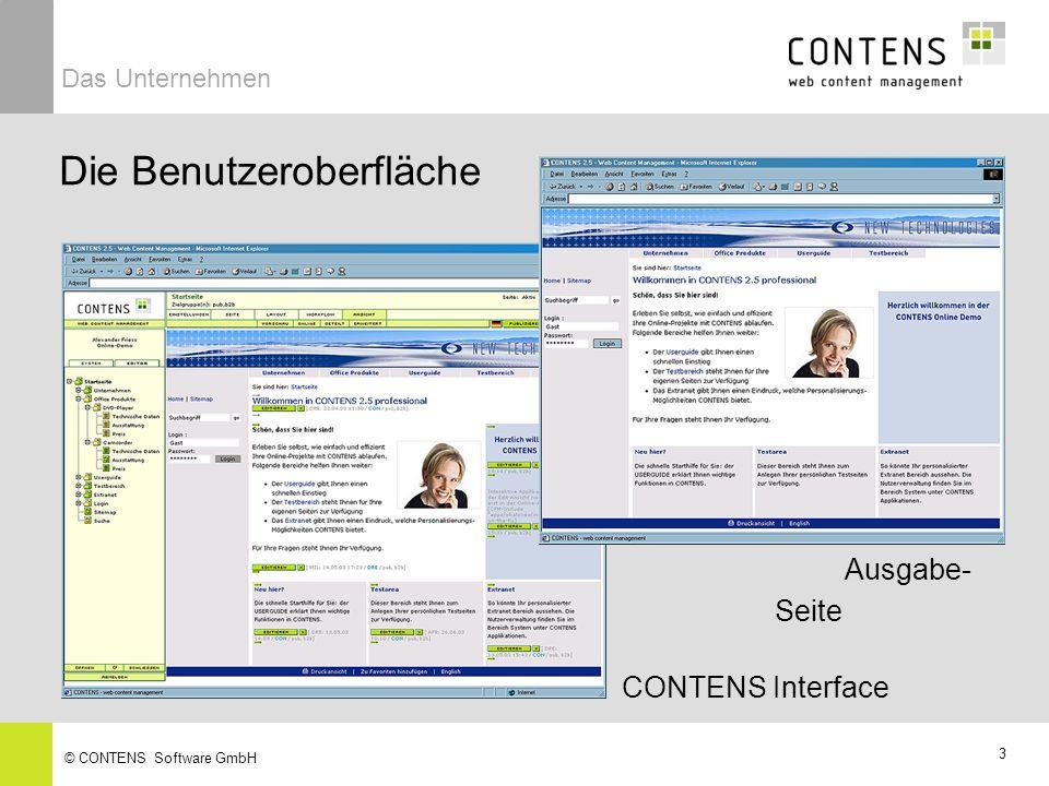 3 © CONTENS Software GmbH Die Benutzeroberfläche Das Unternehmen CONTENS Interface Ausgabe- Seite