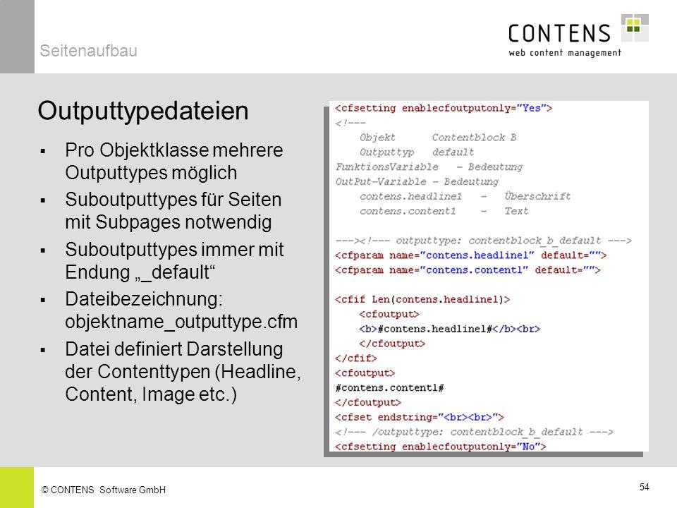53 © CONTENS Software GmbH Outputtypes regeln das Layout der Objektklassen Innerhalb eines Templates sind für eine Objektklasse verschiedene Outputtypes möglich sind auswechselbar, ohne dass Inhalte verändert werden Serviceangebot Nr.