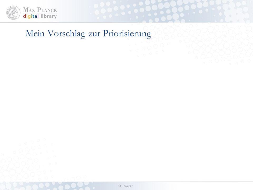 M. Dreyer Mein Vorschlag zur Priorisierung