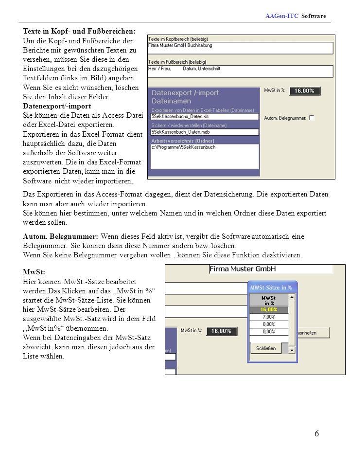 6 Texte in Kopf- und Fußbereichen: Um die Kopf- und Fußbereiche der Berichte mit gewünschten Texten zu versehen, müssen Sie diese in den Einstellungen bei den dazugehörigen Textfeldern (links im Bild) angeben.