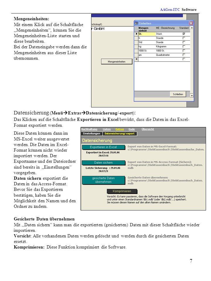7 AAGen-ITC Software Mengeneinheiten: Mit einem Klick auf die Schaltfläche,,Mengeneinheiten, können Sie die Mengeneinheiten-Liste starten und diese bearbeiten.