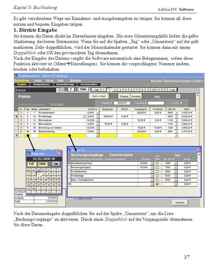 37 Nach der Datumseingabe doppelklicken Sie auf der Spalte Umsatztext, um die Liste Buchungsvorgänge zu aktivieren. Durch einen Doppelklick auf der Vo
