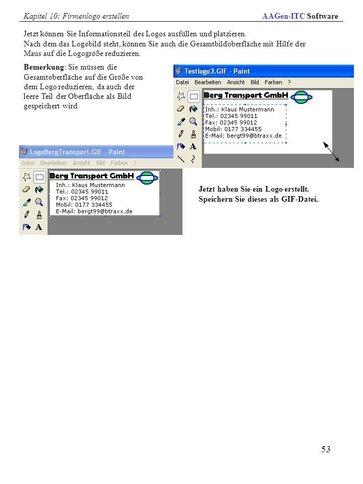 53 Jetzt können Sie Informationsteil des Logos ausfüllen und platzieren. Nach dem das Logobild steht, können Sie auch die Gesamtbildoberfläche mit Hil