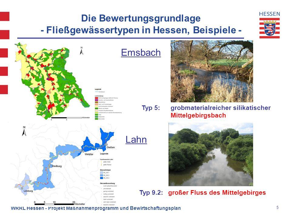 5 WRRL Hessen - Projekt Maßnahmenprogramm und Bewirtschaftungsplan Die Bewertungsgrundlage - Fließgewässertypen in Hessen, Beispiele - Typ 5:grobmater