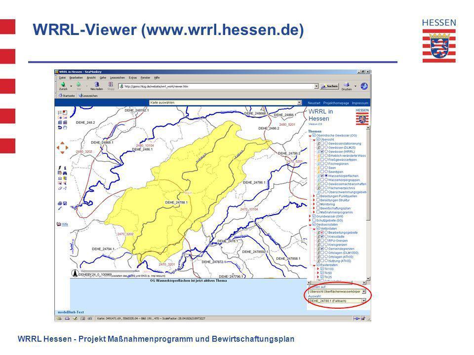 WRRL-Viewer (www.wrrl.hessen.de) WRRL Hessen - Projekt Maßnahmenprogramm und Bewirtschaftungsplan