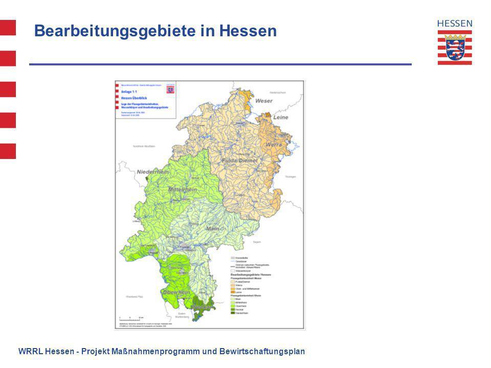WRRL Hessen - Projekt Maßnahmenprogramm und Bewirtschaftungsplan Bearbeitungsgebiete in Hessen