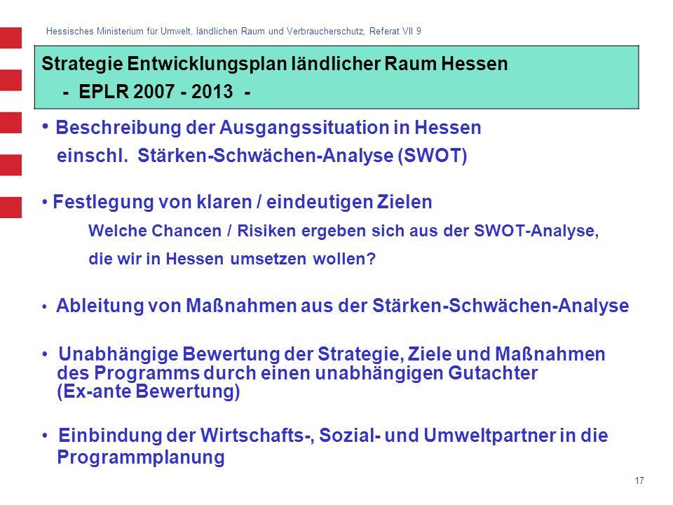 Hessisches Ministerium für Umwelt, ländlichen Raum und Verbraucherschutz, Referat VII 9 17 Beschreibung der Ausgangssituation in Hessen einschl. Stärk
