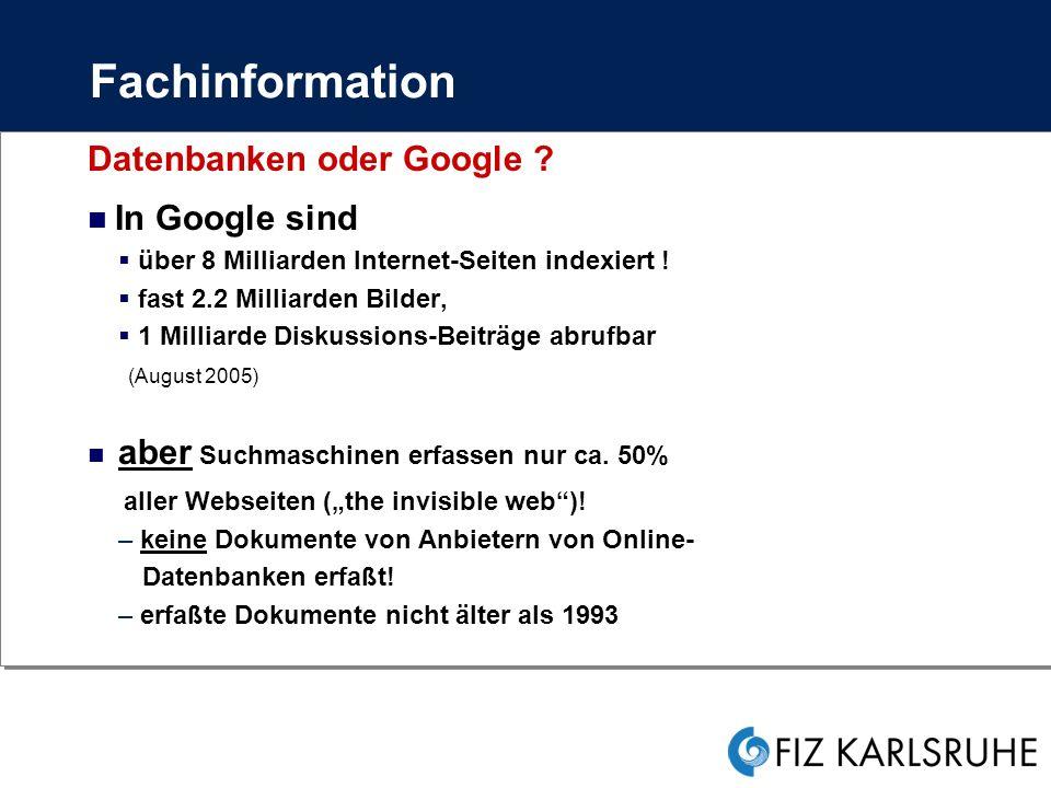 Fachinformation Datenbanken oder Google .