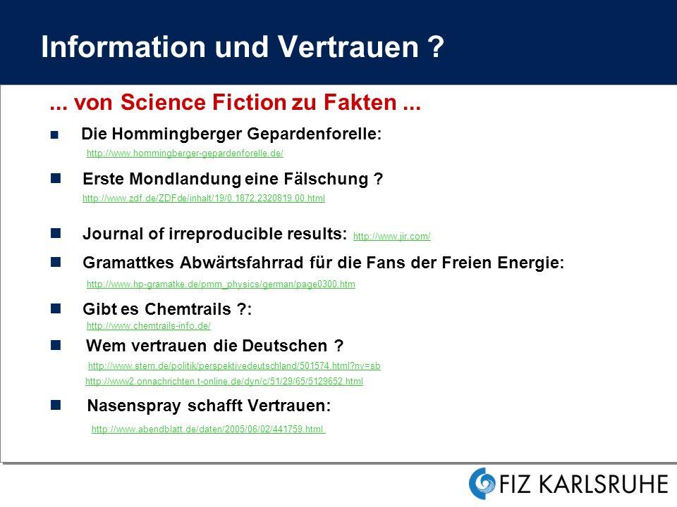 Information und Vertrauen ?...von Science Fiction zu Fakten...