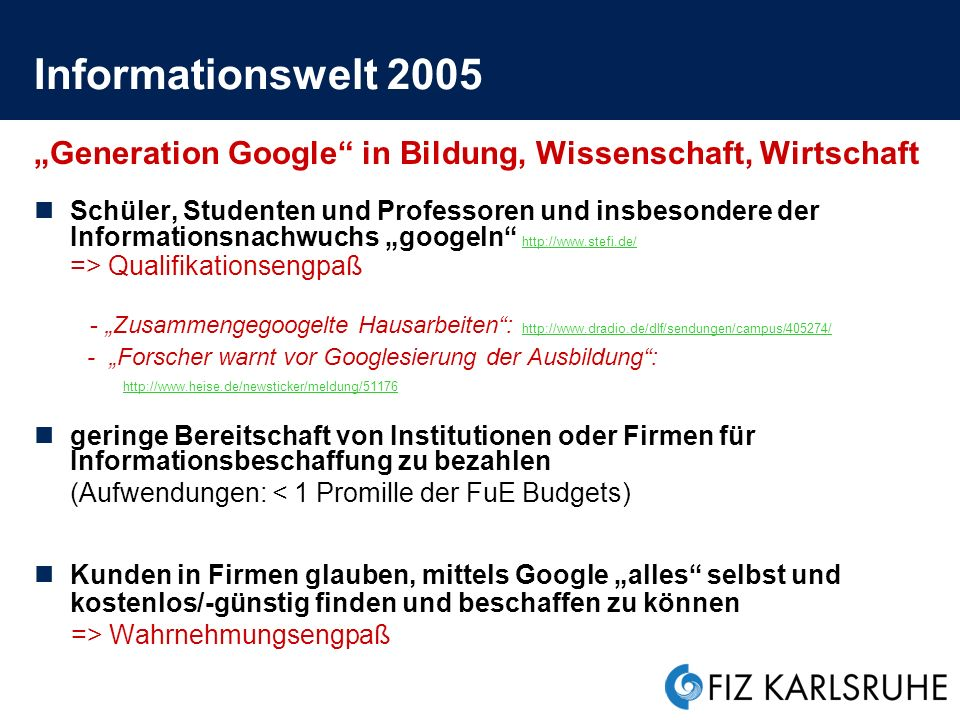 Fachinformation Wissenschaftliche Suchmaschinen; Zitatanalyse Web of Knowledge: http://www.thomsonisi.com/ http://www.thomsonisi.com/ Scirus: http://www.scirus.com/srsapp/http://www.scirus.com/srsapp/ Scopus: http://www.scopus.com/scopus/home.url http://www.scopus.com/scopus/home.url Citeseer: http://citeseer.ist.psu.edu/ http://citeseer.ist.psu.edu/ Scitation: http://www.scitationalerts.org/ http://www.scitationalerts.org/ Scisearch etc.