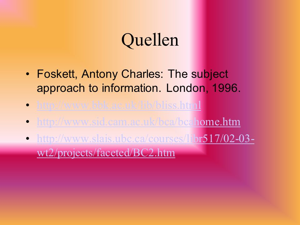 Quellen Foskett, Antony Charles: The subject approach to information.