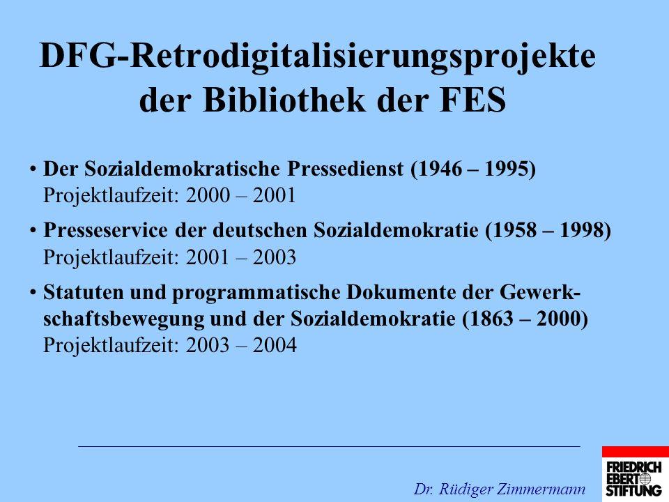 DFG-Retrodigitalisierungsprojekte der Bibliothek der FES Der Sozialdemokratische Pressedienst (1946 – 1995) Projektlaufzeit: 2000 – 2001 Presseservice