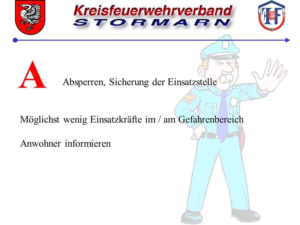 Absperrbereiche: Roter Bereich: Radius 50 Meter um die Schadensstelle, nur Einsatzkräfte mit geeigneter Schutz- ausrüstung
