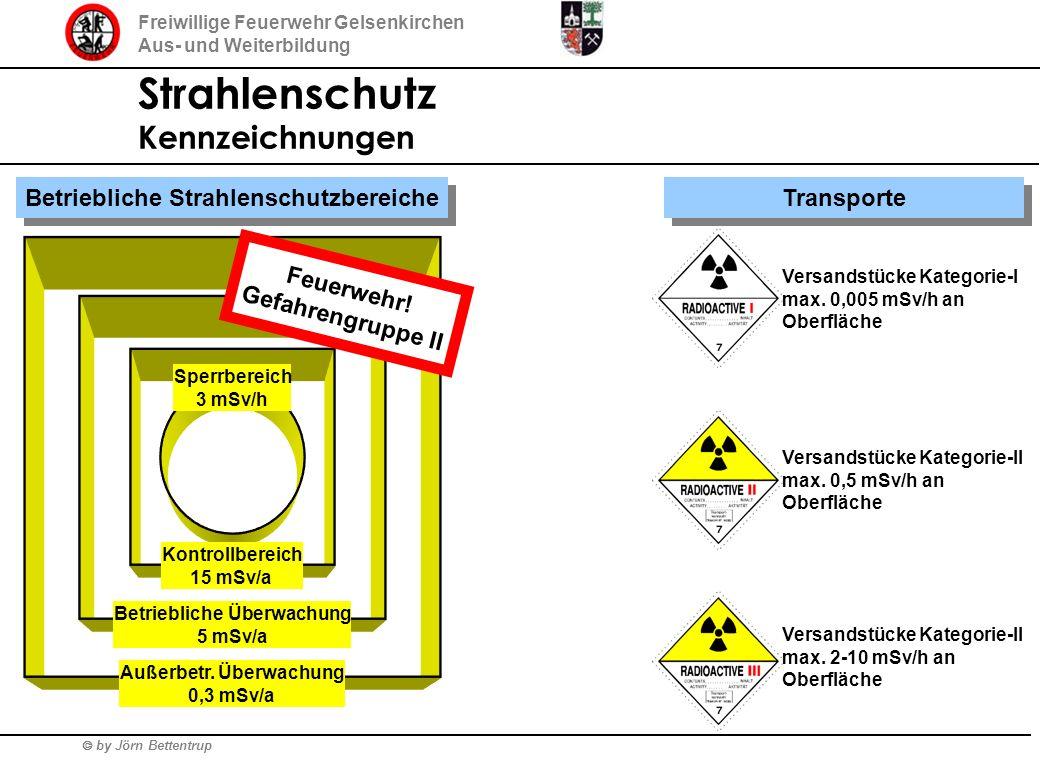 by Jörn Bettentrup Freiwillige Feuerwehr Gelsenkirchen Aus- und Weiterbildung Strahlenschutz Kennzeichnungen Betriebliche Strahlenschutzbereiche Sperr