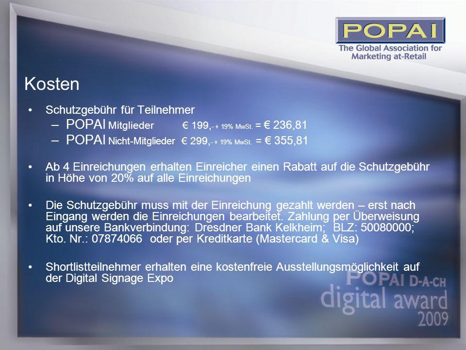5 Schutzgebühr für Teilnehmer –POPAI Mitglieder 199, - + 19% MwSt.