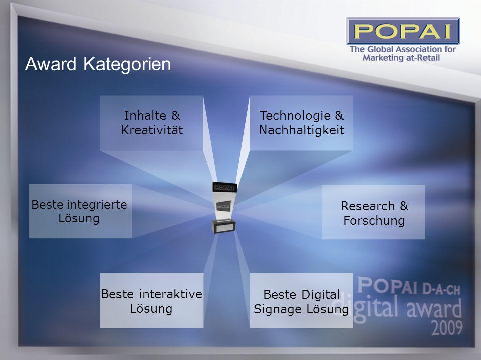 7 Inhalte & Kreativität Technologie & Nachhaltigkeit Research & Forschung Beste Digital Signage Lösung Beste interaktive Lösung Beste integrierte Lösung Award Kategorien