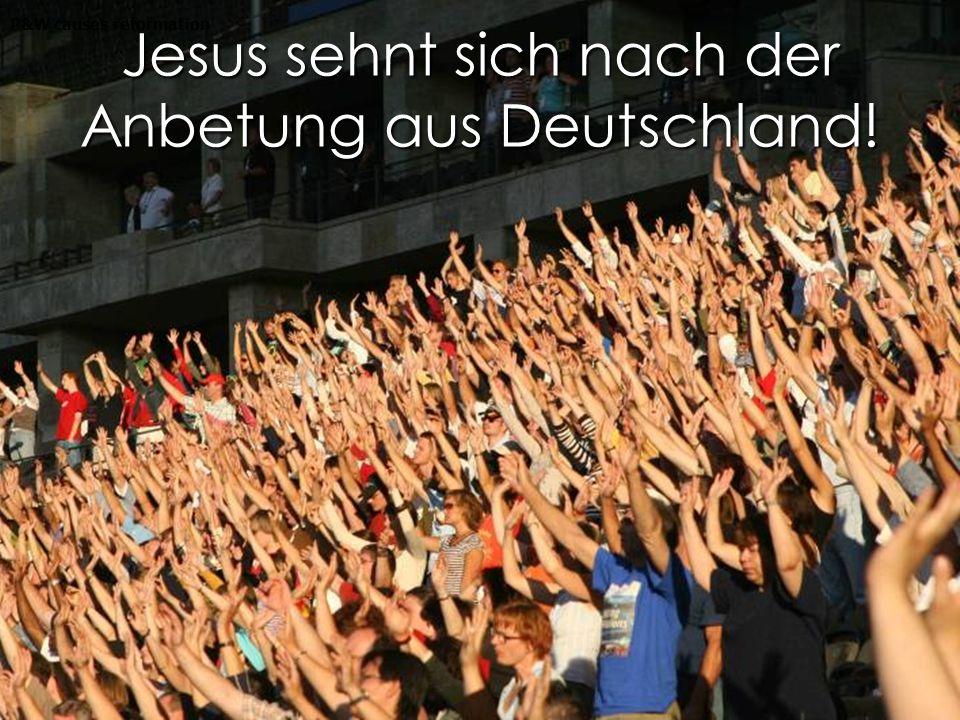 Jesus sehnt sich nach der Anbetung aus Deutschland! P&W causes reformation