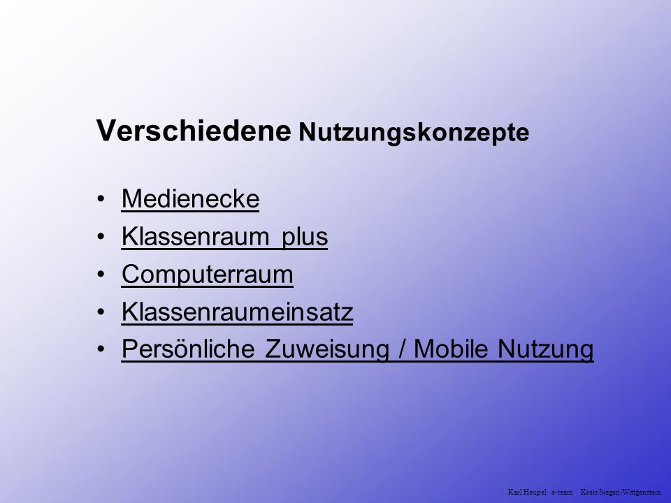 Input : Finanzierung Fortbildung Personal (e.team) Software Support Sponsoren Karl Heupel e-team Kreis Siegen-Wittgenstein