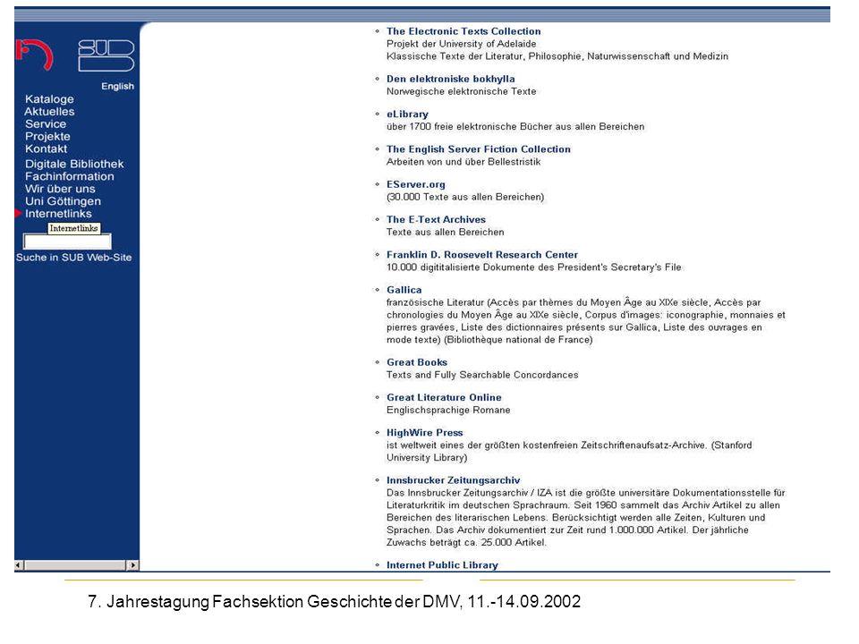 7. Jahrestagung Fachsektion Geschichte der DMV, 11.-14.09.2002 Elektronische Textsammlungen SUB