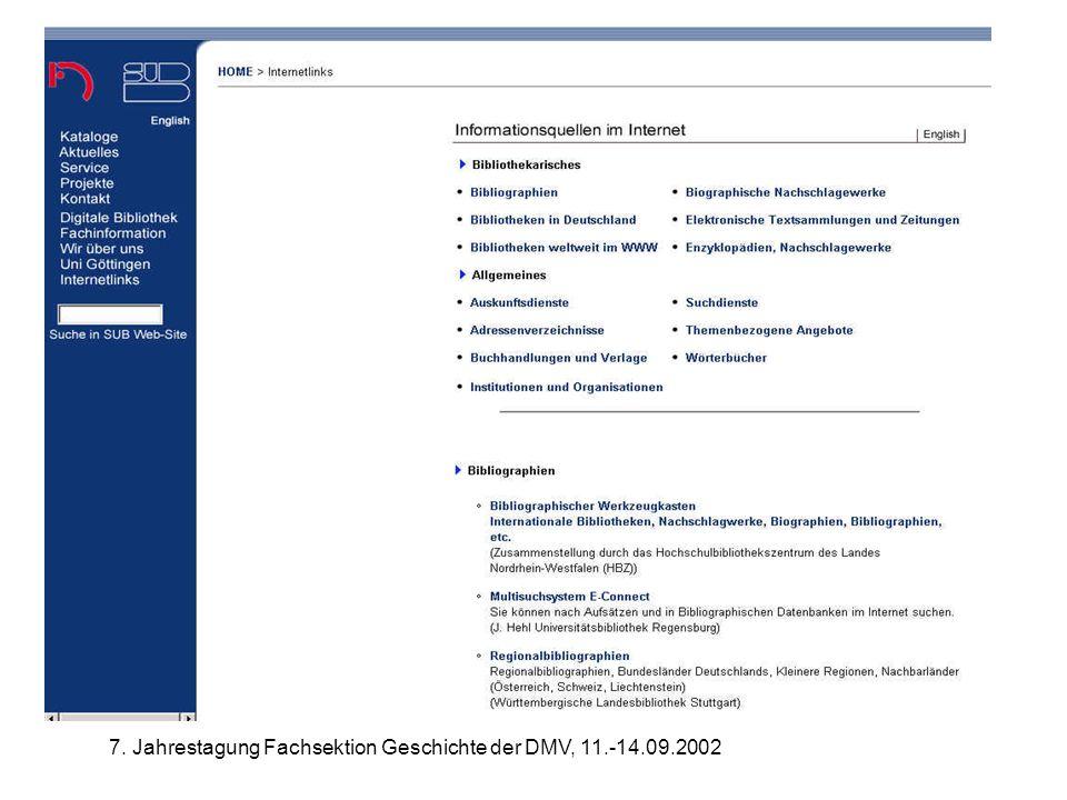 7. Jahrestagung Fachsektion Geschichte der DMV, 11.-14.09.2002 Informationsquellen SUB