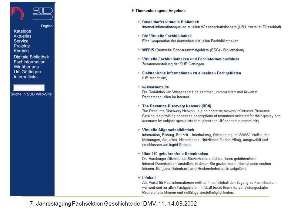 7. Jahrestagung Fachsektion Geschichte der DMV, 11.-14.09.2002 Themenbezogene Angebote SUB