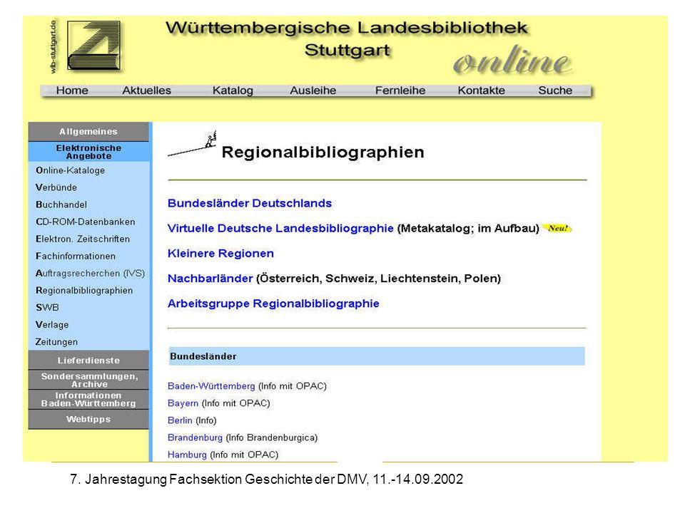 7. Jahrestagung Fachsektion Geschichte der DMV, 11.-14.09.2002 Bsp: WLB