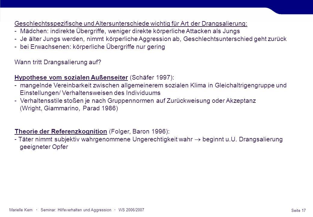 Seite 17 Marielle Kern · Seminar: Hilfeverhalten und Aggression · WS 2006/2007 Geschlechtsspezifische und Altersunterschiede wichtig für Art der Drang