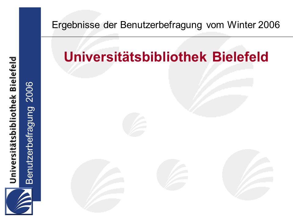 Benutzerbefragung 2006 Ergebnisse der Benutzerbefragung vom Winter 2006 Zufriedenheit mit dem Nutzungskomfort: UB Bielefeld NRW Katalog 1 UB Bielefeld NRW