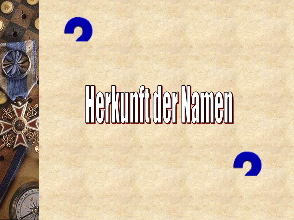 Familiennamen aus Übernamen Rufname + Präposition + Artikel (+ Adjektiv) + Substantiv Kurt mit dem [krummen] Bein Rufname + Familienname (aus Übername