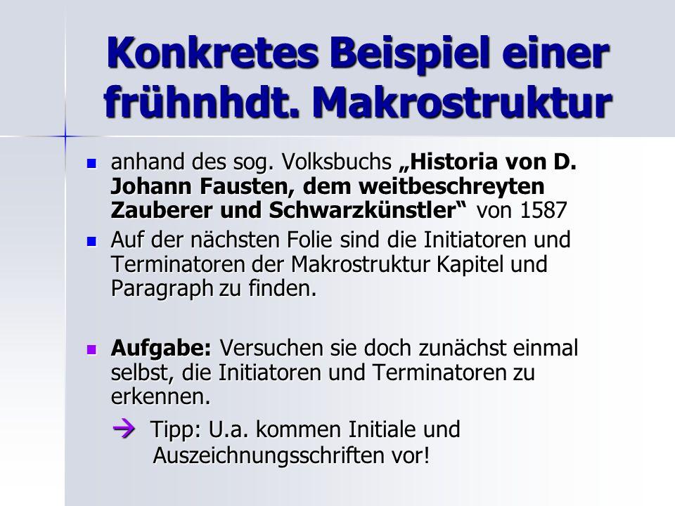 Konkretes Beispiel einer frühnhdt. Makrostruktur anhand des sog. Volksbuchs Historia von D. Johann Fausten, dem weitbeschreyten Zauberer und Schwarzkü