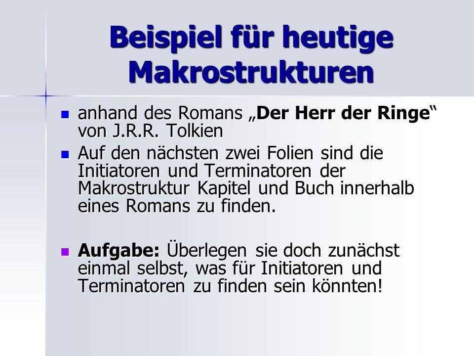 Beispiel für heutige Makrostrukturen anhand des Romans Der Herr der Ringe von J.R.R. Tolkien anhand des Romans Der Herr der Ringe von J.R.R. Tolkien A