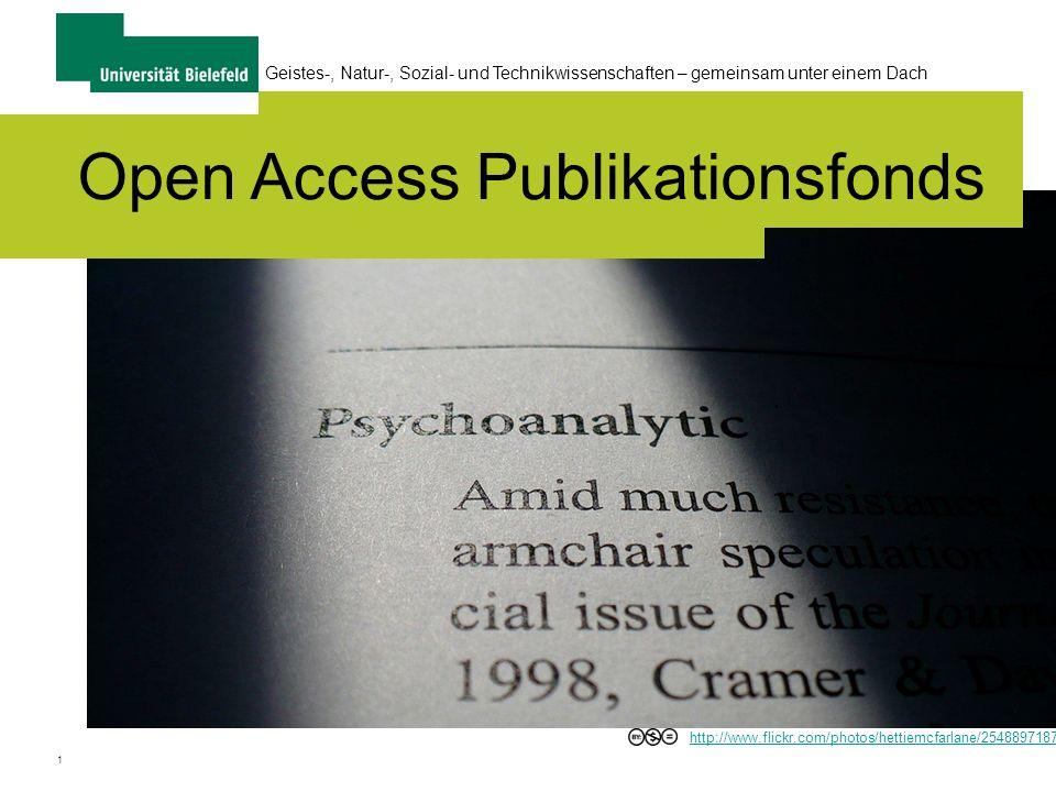1 Open Access Publikationsfonds Geistes-, Natur-, Sozial- und Technikwissenschaften – gemeinsam unter einem Dach http://www.flickr.com/photos/hettiemcfarlane/2548897187