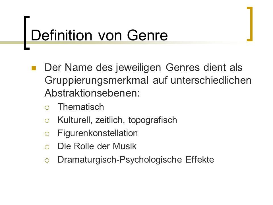 Definition von Genre Der Name des jeweiligen Genres dient als Gruppierungsmerkmal auf unterschiedlichen Abstraktionsebenen: Thematisch Kulturell, zeit