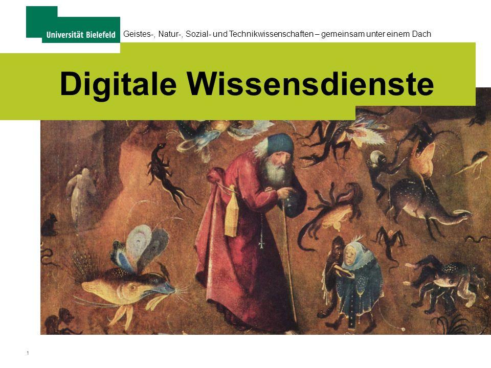 1 Geistes-, Natur-, Sozial- und Technikwissenschaften – gemeinsam unter einem Dach Digitale Wissensdienste