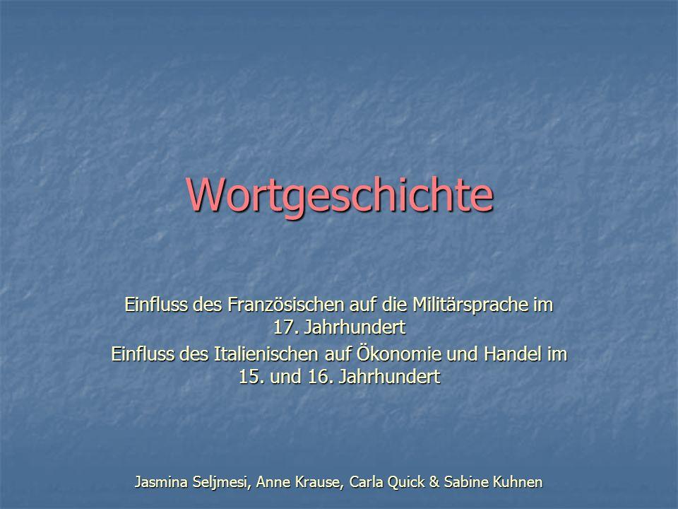 Gliederung 1.Definition und Einleitung 2. Einfluss des Französischen 2.1.