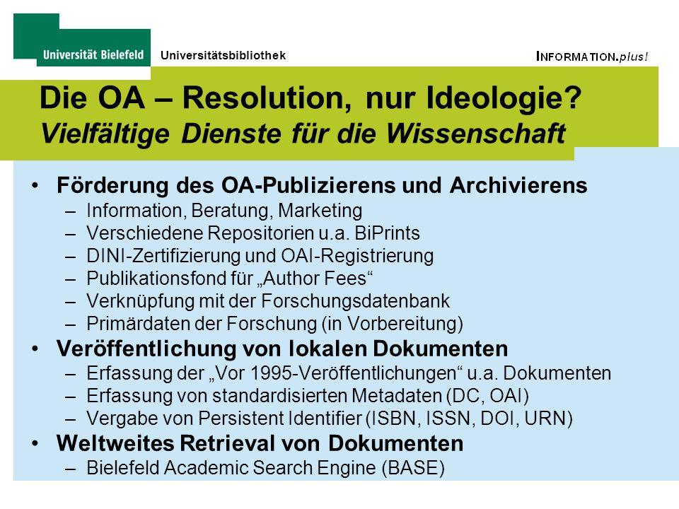 Universitätsbibliothek Die OA – Resolution, nur Ideologie.