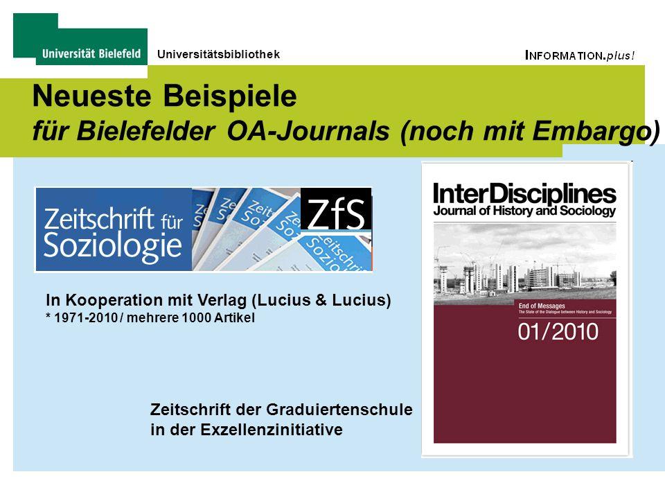 Universitätsbibliothek Neueste Beispiele für Bielefelder OA-Journals (noch mit Embargo) In Kooperation mit Verlag (Lucius & Lucius) * 1971-2010 / mehr
