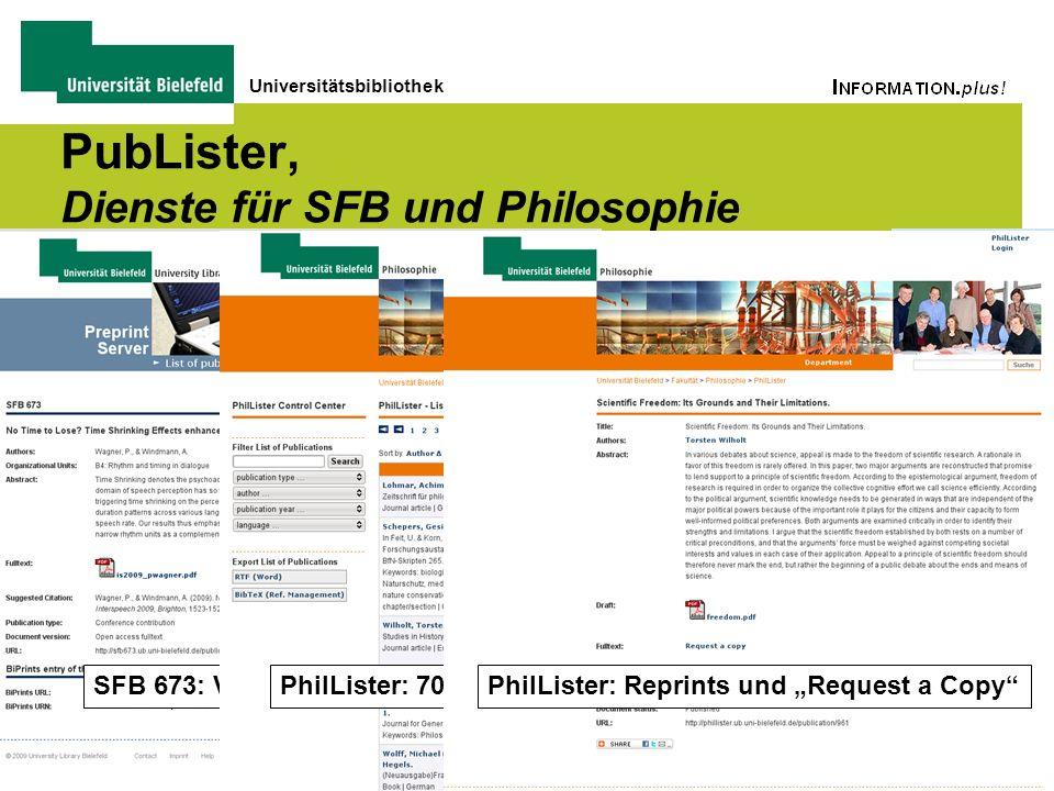 Universitätsbibliothek SFB 673: Verknüpfung mit BiPrints PubLister, Dienste für SFB und Philosophie PhilLister: 700 Publikationen der PhilosophievPhil