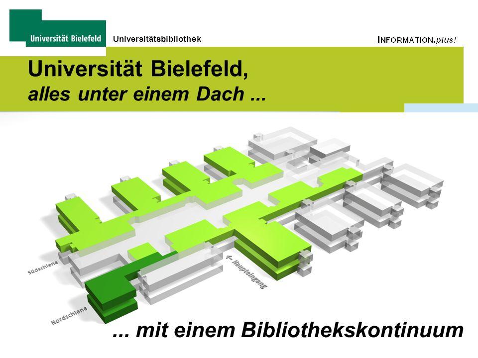 Universitätsbibliothek Universität Bielefeld, alles unter einem Dach...... mit einem Bibliothekskontinuum