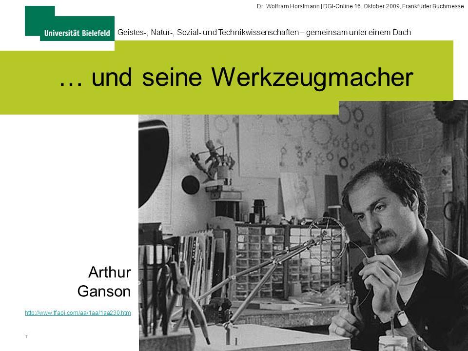 7 Geistes-, Natur-, Sozial- und Technikwissenschaften – gemeinsam unter einem Dach Dr. Wolfram Horstmann | DGI-Online 16. Oktober 2009, Frankfurter Bu