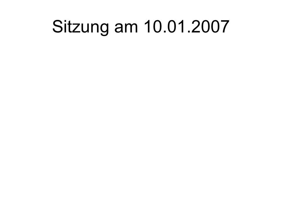 Sitzung am 10.01.2007